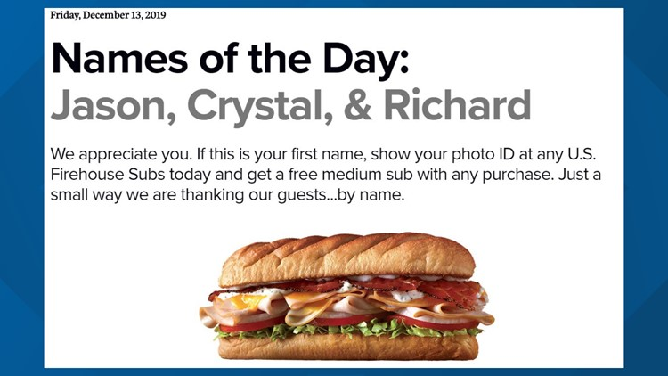 Free Firehouse Subs today if your name is Jason, Crystal or Richard
